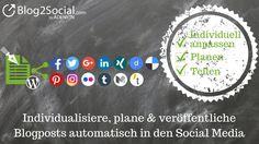 #Blog Beiträge individuell optimiert und #automatisiert #zeitversetzt zu den besten Zeiten in den #SocialMedia teilen (#Wordpress #plugin)