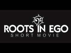 ROOTS in EGO - #indiemovie #shortmovie  #TEASER #1 - HD - YouTube