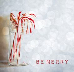 Be Merry. Candy Canes
