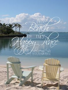 Serenity in Beach Chairs (Painted Pastel Adironacks for Two, Abaco, Bahama Out Islands quote Beach is My HAPPY PLACE Happy Friday )