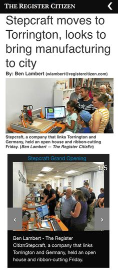 Thank you to Ben Lambert for attending our Open House and the great article in the Register Citizen: #STEPCRAFT Moves To Torrington, Looks To Bring Manufacturing to the City http://www.registercitizen.com/general-news/20160913/stepcraft-moves-to-torrington-looks-to-bring-manufacturing-to-city #Torrington #CONNECTICUT #CT #CNC #create #3dprinter #3dprint #GreatPlaceToWork