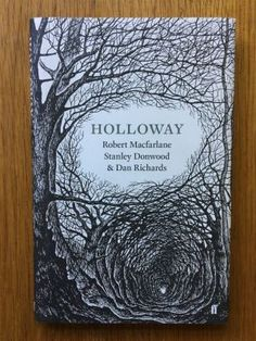 Holloway - Stanley Donwood, Robert MacFarlane