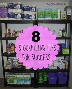 Stockpiling is one of the best ways to save money on your grocery bills. Here a 8 tips to set your stockpile up for success - which means big time savings!