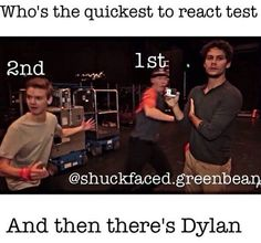 It's funny that Dylan did not get out and won where as Will got out first and Thomas got out second.