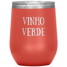 Wine Tumbler, Vinho Verde (Green Wine/Young Wine) - Coral