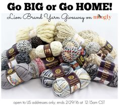 "This month Lion Brand is running a fantastic ""Go Big or Go Home"" sale on 11 of their biggest, thickest, chunkiest yarns – 20% off, right on their site (click here to see the sale)! And to celebrate (and help keep you warm this winter), they are giving away one skein of each to one [...]"
