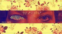 ELADIO prezinta : Hip-Hop Din Romania: Rap Melodica - Cu alți ochi (Produsă de Ripp)