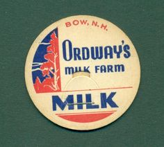 NH. BOW MILK BOTTLE CAP ORDWAY/'S DAIRY