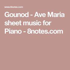 Gounod - Ave Maria sheet music for Piano - 8notes.com