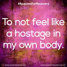 """September is National Recovery Month which aims to spread the positive message that behavioral health is essential to overall health, that prevention works, treatment is effective and people CAN and DO recover. To do our part, all month long we plan to showcase the many different reasons individuals choose and remain in recovery. One of those reasons is: """"To not feel like a hostage in my own body."""" #RecoveryMonth #ReasonsForRecovery"""