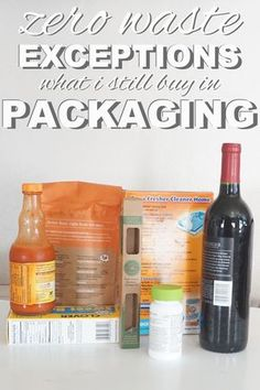 Going Zero Waste: Zero Waste Exceptions: What I Still Buy in Packaging
