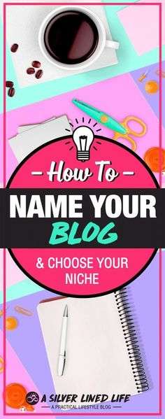 How to Name Your Blog And Choose Your Niche - Awesome blog tips for beginners! Great ideas to start a blog!!