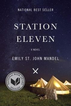 """"""" Share This     View in the Catalog  Station eleven : a novel  Emily St. John Mandel.    An audacious, darkly glittering novel set in the eerie days of civilization's collapse, Station Eleven tells the spellbinding story of a Hollywood star, his would-be savior, and a nomadic group of actors roaming the scattered outposts of the Great Lakes region, risking everything for art and humanity. """""""