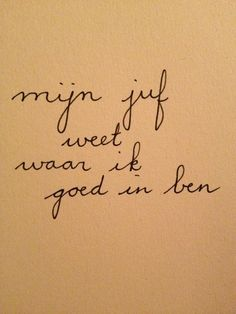 Jelte van der Kooi L Quotes, Teaching Quotes, True Words, Teacher Gifts, Facts, Thoughts, Education, Learning, My Love