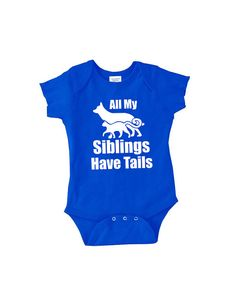 All my siblings have tails funny baby onepiece by youngandstyling