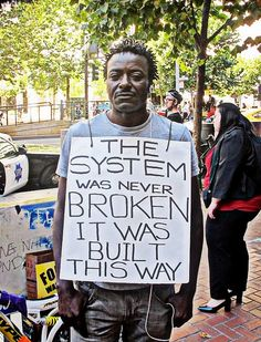 """youngblackandvegan:  sikssaapo-p:  """"The system was never broken it was built this way""""  the sooner you realize this, the sooner you'll reali..."""