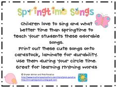 Springtime songs to print out and put onto card stock for singalongs.