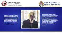 """On March 26, 2016, two male suspects robbed a bank on Watters Road in Orleans. Suspect #1: black male, approx 5'11"""" (180cm) tall, medium build, English speaking. Black ski mask, black winter coat and gloves. Suspect #2: Black male, approx 6' (183cm) tall, thin build, clean shaven. White hooded sweatshirt, black jacket over a white Toronto Raptors baseball cap with a black rim, glasses, gloves and white and black basketball sneakers."""