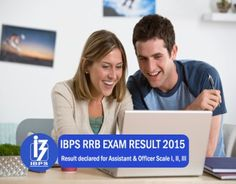 IBPS RRB Exam Result 2015 Declared – Assistant & Officer Scale I,II,III Exam
