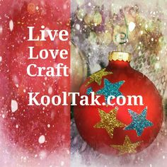 Candice Windham shows you how to create these beautiful ornaments with her FREE instructions on http://www.KoolTak.com Great teachers or grandparent's gift. Quick and easy to make!