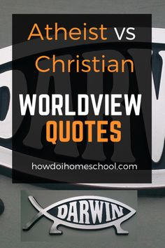 Teach your kids to know the difference between an athiest worldview and a Christian worldview! Atheist Quotes, Athiest, Thinking Skills, Homeschooling, Mindset, Christian, Kids, Young Children, Attitude