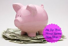 My Top Three Money Saving Mom Blogs I love following good blogs on saving money. These are the there that I enjoy the most and find most helpful. They are all a little different.