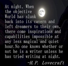 Writing at night... This is how I know.