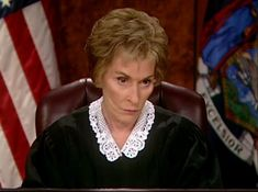 Were judge judy is an asshole happens. can