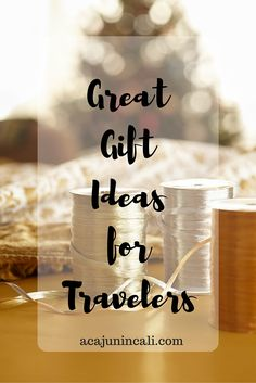 Looking for a few great gift ideas for travelers? Look no further because aCajuninCali has you covered with 15+ great gift ideas. Happy Holiday shopping! via @a Cajun in Cali | travel blogger & photographer