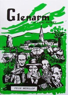 GLENARM - A Local History by Felix McKILLOP, http://www.amazon.co.uk/gp/product/B002JV9XLU/ref=cm_sw_r_pi_alp_O2Nirb1RBA1S5