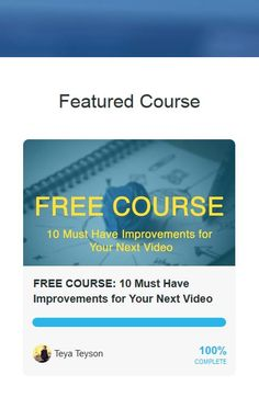 10 Must Have Improvements For Your Next Video - Free Course