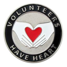 """Volunteers Have Heart Pin. Available as a single item or bulk packed. Select your quantity above. 100 Pack of Lapel Pins. This design highlights the """"giving"""" hands of volunteers who have a great heart. Size: 1"""". Each pin comes with a clutch back and is individually poly bagged."""
