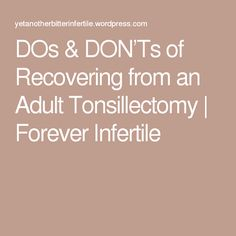 Recovery adult tonsillectomy