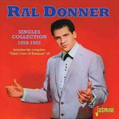 Ral Donner - Ral Donner: Singles Collection: 1959-1962