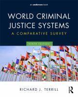 World criminal justice systems : a comparative survey / Richard J. Terrill