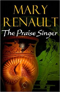 The Praise Singer by Mary Renault - Cornerstone - ISBN 10 0099463547 - ISBN 13 0099463547 - Born into a stern farming family on the island… Every Day Book, Book Summaries, Best Selling Books, Historical Fiction, Fiction Books, Book Recommendations, Mary, Singer, Poet