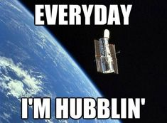 "WOW! The Hubble Space Telescope is still ""hubblin'"" 25 years after launch in 1990."