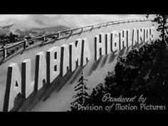 Alabama Highlands 1937 US National Park Service: http://youtu.be/jUJTSm1IUgY #Alabama #NPS #1930s