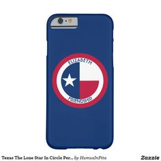 Texas The Lone Star In Circle Personalized Barely There iPhone 6 Case