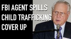 FBI Agent Confirms Child Trafficking Cover Up: #PizzaGate #SaveOurChildren Ted Gunderson