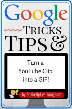 Turn a YouTube Clip into a GIF | www.ShakeUpLearning.com | Animated GIF images are so much fun, and can make it really easy to show students and teachers how to do things. This is an easy trick using a tool called GIFYT. Simply type the letters GIF after