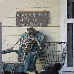 My Husband waiting for me at the yarn shop! #halloween #skeleton #crochet crochet humor
