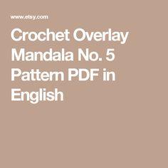 Crochet Overlay Mandala No. 5 Pattern PDF in English