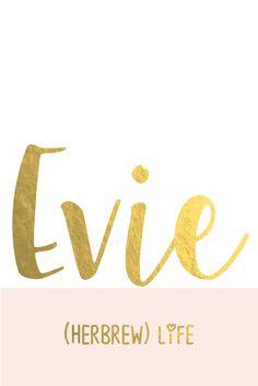 Evie: Super Cute Names for Girls I Nameille.com