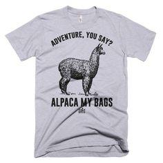 Alpaca My Bags - Men's Tee