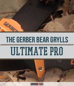 Check Out Gerber Bear Grylls Ultimate Pro Review by Survival Life at http://survivallife.com/2015/10/29/gerber-bear-grylls-ultimate-pro/