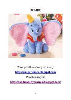 A tak jakoś spodobało mi się tłumaczenie, więc tutaj kolejne.     Wzór pochodzi z tej strony.     Chcących udostępnić przetłumaczony wzór,... Crochet Animals, Crochet Toys, Crochet Disney, Safari Animals, Diy Doll, Yarn Crafts, Snuggles, Dinosaur Stuffed Animal, Knitting