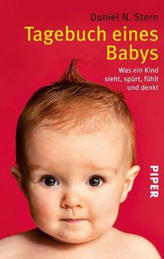 Was sieht, fühlt, erlebt ein Baby? Szenen aus seinem Alltag von der sechsten Woche bis zum vierten Lebensjahr.