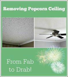 Removing popcorn ceiling. Do you hate your dated ceiling?