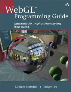 WebGL Programming Guide: Interactive 3D Graphics Programming with WebGL (OpenGL) by Kouichi Matsuda. $31.14. Author: Rodger Lea. Publication: July 8, 2013. Edition - 1. Publisher: Addison-Wesley Professional; 1 edition (July 8, 2013)